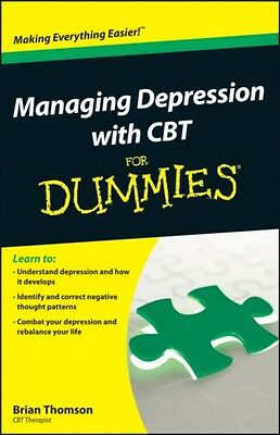 Managing Depression with CBT For Dummies (Paperback), Thomson, Br. 9781118357187