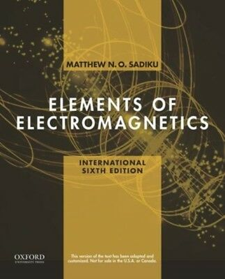 Elements of Electromagnetics (The Oxford Series in Electrical and...