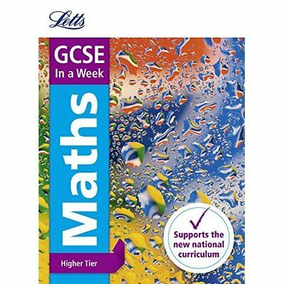GCSE Maths Higher In a Week (Letts GCSE In a week - New - Paperback NEW Letts GC
