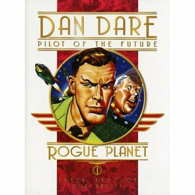 Classic Dan Dare: Rogue Planet - Hardcover NEW Hampson, Frank 2007-08-24