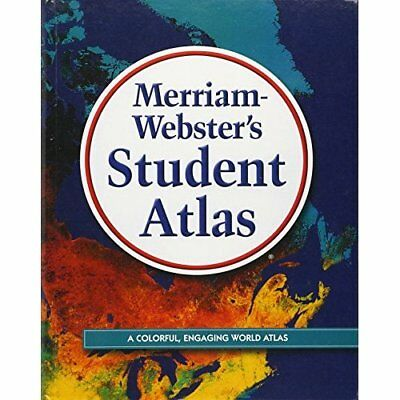 Merriam-Webster's Student Atlas - Hardcover NEW Merriam-Webster 2006-04-01