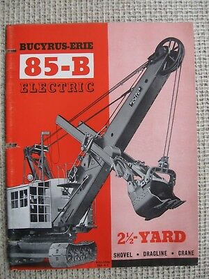 1950's Bucyrus-Erie 85-B Brochure 2-1/2 Yd Electric Shovel
