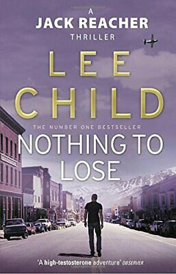 Nothing To Lose: (Jack Reacher 12) by Child, Lee Paperback Book The Cheap Fast