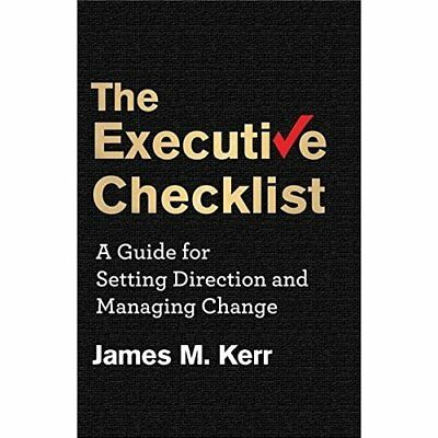 The Executive Checklist: A Guide for Setting Direction  - Hardcover NEW James M.