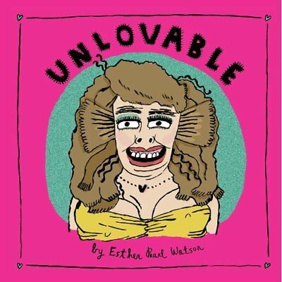 Unlovable - Hardcover NEW Esther Pearl Wa 2009-03-26