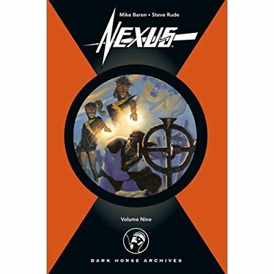 Nexus Archives Volume 9 - Hardcover NEW Baron, Mike 2009-07-28