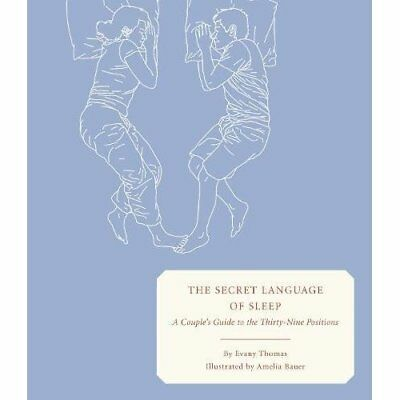 The Secret Language of Sleep: A Couple's Guide to the T - Hardcover NEW Thomas,