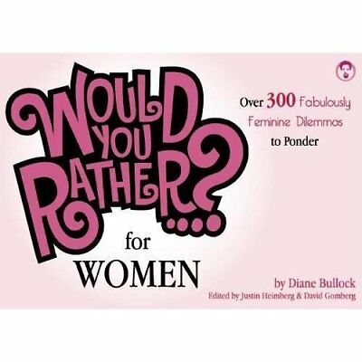 Would You Rather...? for Women - Paperback NEW Bullock, Diane 7 Feb 2009