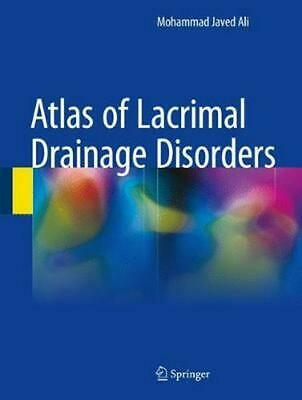 Atlas of Lacrimal Drainage Disorders by Mohammad Javed Ali Hardcover Book Free S
