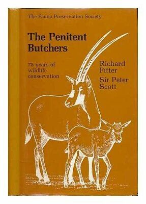 Penitent Butchers by Scott, Sir Peter Hardback Book The Cheap Fast Free Post