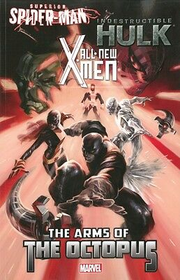 All-New X-Men/Indestructible Hulk/Superior Spider-Man: The Arms o...