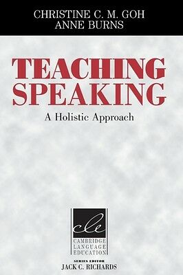 Teaching Speaking: A Holistic Approach (Cambridge Language Education) (Paperbac.
