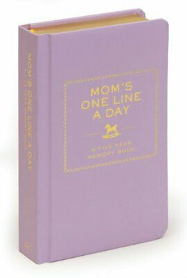 Mom's One Line a Day: A Five-Year Memory Book by Chronicle Books LLC Diary Book