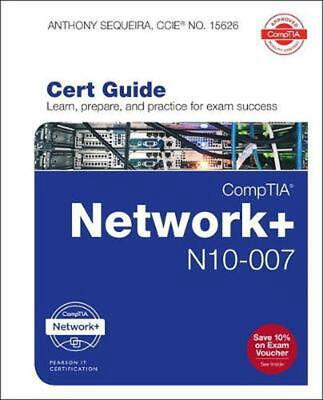 CompTIA Network + N10-007 Cert Guide, 1/e by Anthony Sequeira Free Shipping!