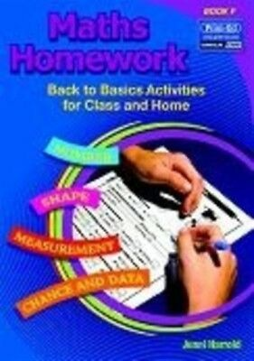 Maths Homework: Bk. F: Back to Basics Activities for Class and Ho...