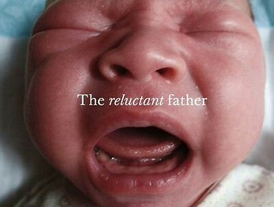 The Reluctant Father (Hardcover), Toledano, Phillip, 9781905928095