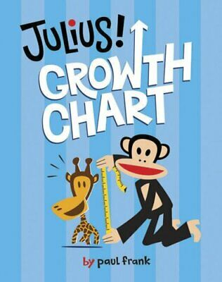 Julius! Growth Chart (Julius!) by Paul Frank Industries Novelty book Book The