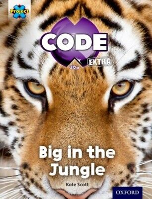 Project X CODE Extra: Green Book Band, Oxford Level 5: Jungle Tra...