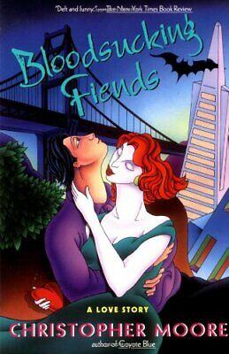 Bloodsucking Friends: a Love Story by Moore, Christopher Paperback Book The