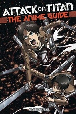Attack On Titan: The Anime Guide, Isayama, Hajime, 9781632363848