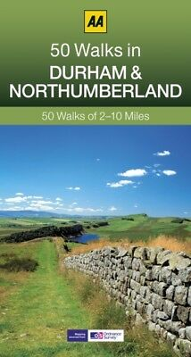 50 Walks in Durham & Northumberland (AA 50 Walks series) (Paperba...