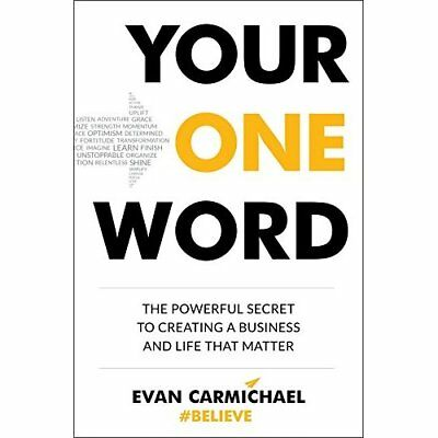 Your One Word: The Powerful Secret to Creating a Busine - Hardcover NEW Evan Car