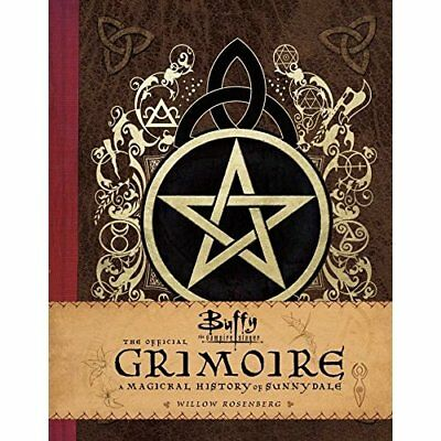 Buffy the Vampire Slayer - The Official Grimoire Willow - Hardback NEW Robinson,