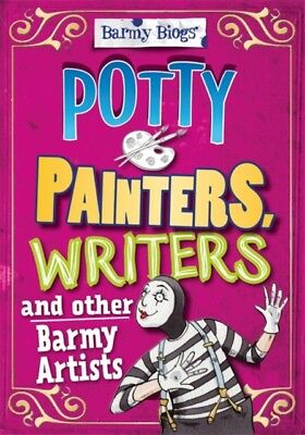 POTTY PAINTERS WRITERS OTHER BARMY ARTIS, Sutherland, Adam, 97807...