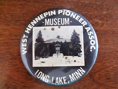 1960s West Hennepin Pioneer Assoc. Museum Building Long Lake Pinback Button MN