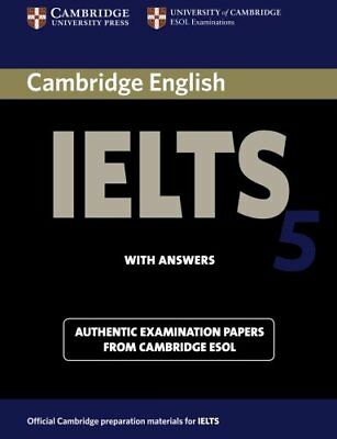Cambridge IELTS 5 Student's Book with Answers (IELTS Practice Tests) New Paperba