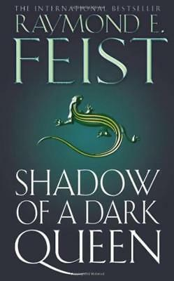 Shadow of a Dark Queen - Raymond E Feist - Acceptable - Paperback