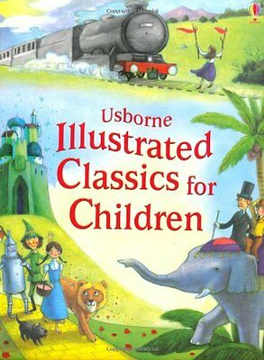 Illustrated Classics for Children. (Illustrated Story Collections) New Hardcover