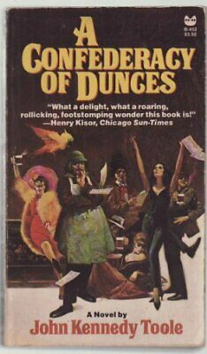 A Confederacy of Dunces Edition: Reprint by John Kennedy Toole Book The Cheap