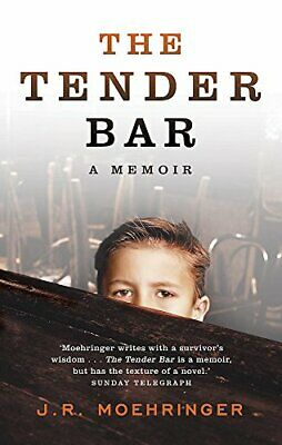 The Tender Bar: A Memoir by R Moehringer, J Paperback Book The Cheap Fast Free