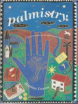 Palmistry by Luxon, Bettina Hardback Book The Cheap Fast Free Post