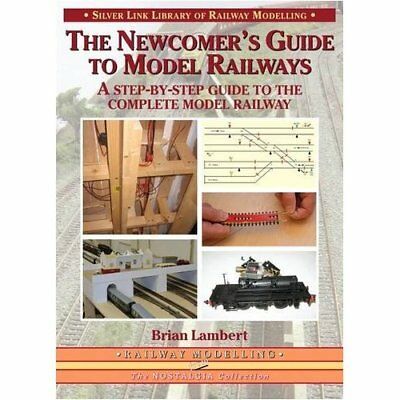The Newcomer's Guide to Model Railways: A Step-by-step  - Paperback NEW Lambert,