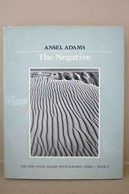 New Photo Series 2: Negative:: The Ansel Adams Photo... by Adams, Ansel Hardback