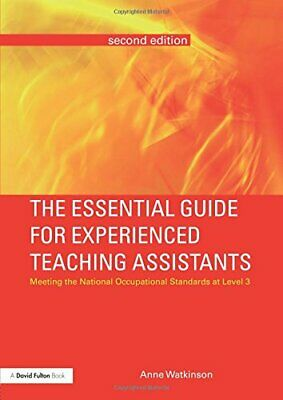 The Essential Guide for Experienced Teaching Ass... by Watkinson, Anne Paperback