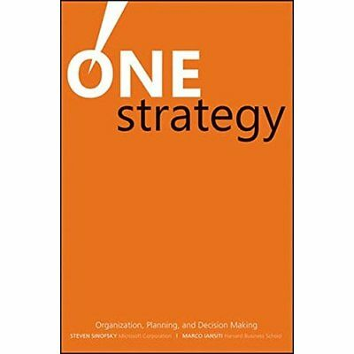 One Strategy: Organization, Planning, and Decision Maki - Hardcover NEW Steven S
