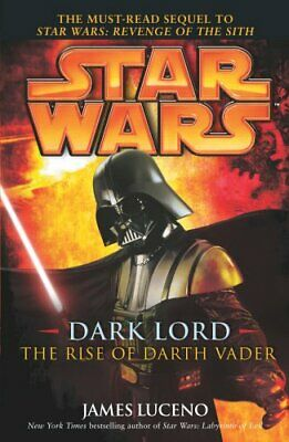 Star Wars: Dark Lord - The Rise of Darth Vader by Luceno, James Paperback Book