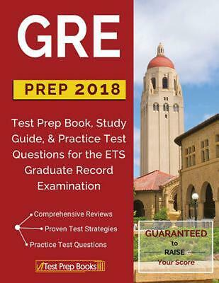 Gre Prep 2018: Test Prep Book, Study Guide, & Practice Test Questions for the Et