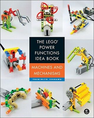 The LEGO Power Functions Idea Book, Vol. 1: Machines and Mechanis...