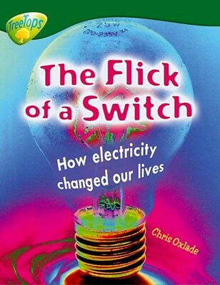 Oxford Reading Tree: Level 12: Treetops Non-Fiction: The Flick of...