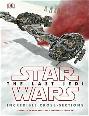 """Star Wars The Last Jedi"""" Incredible Cross Sections by Fry, Jason Book The Cheap"""