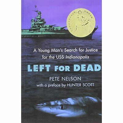 Left for Dead: A Young Man's Search for Justice for the - Hardcover NEW Nelson,