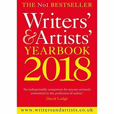 Writers' & Artists' Yearbook 2018 (Writers' and Artists - Paperback NEW  07/09/2