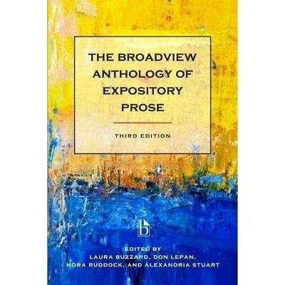 The Broadview Anthology of Expository Prose - Paperback NEW Laura Buzzard ( 29 A