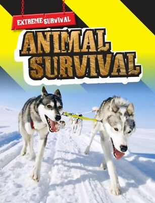 ANIMAL SURVIVAL, Hile, Lori, 9781406220643