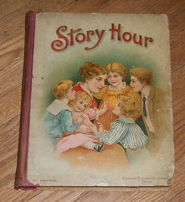 1898 Antique Children's Book Story Hour A Budget of Good Things for Young Reader