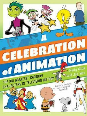 Celebration of Animation: The 100 Greatest Cartoon Characters in Television Hist
